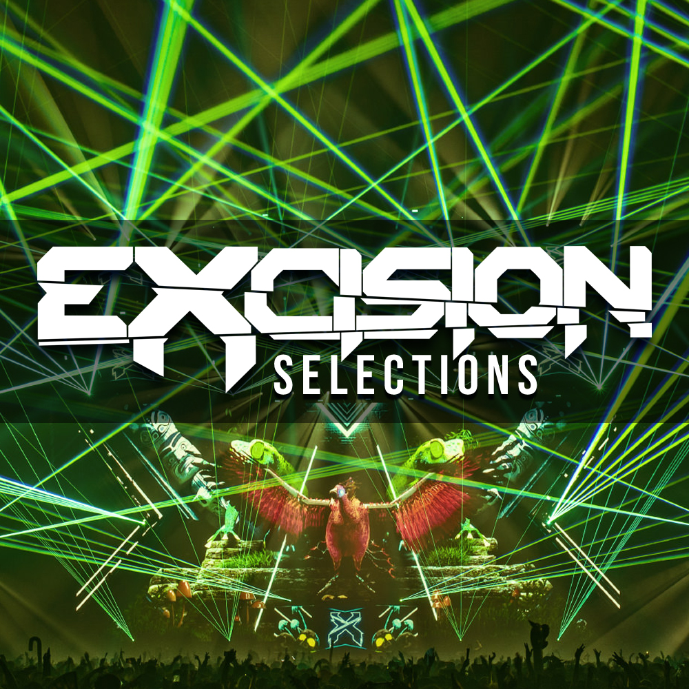 Excision Selections